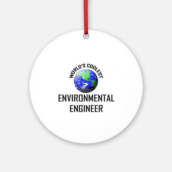 World's Coolest ENVIRONMENTAL ENGINEER Ornament (R