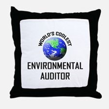 World's Coolest ENVIRONMENTAL AUDITOR Throw Pillow