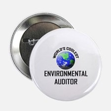 """World's Coolest ENVIRONMENTAL AUDITOR 2.25"""" Button"""