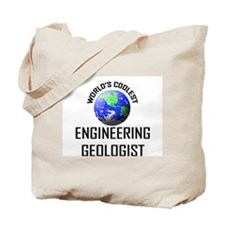World's Coolest ENGINEERING GEOLOGIST Tote Bag