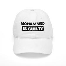 MOHAMMED is guilty Baseball Cap