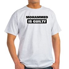 MOHAMMED is guilty T-Shirt