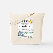I got too much sunshine Tote Bag