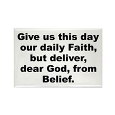 Funny Give us day our daily faith deliver dear Rectangle Magnet