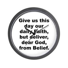 Give us day our daily faith deliver dear Wall Clock