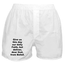Give us day our daily faith deliver dear Boxer Shorts