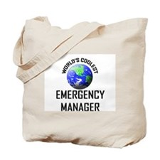 World's Coolest EMERGENCY MANAGER Tote Bag
