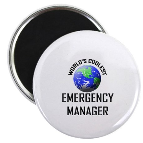 World's Coolest EMERGENCY MANAGER Magnet