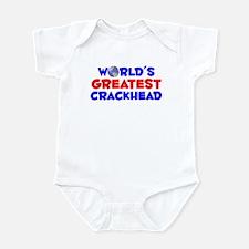 World's Greatest Crack.. (A) Infant Bodysuit