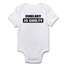CHELSEY is guilty Infant Bodysuit