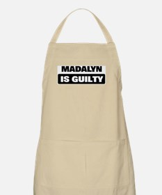MADALYN is guilty BBQ Apron