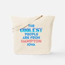Coolest: Hampton, IA Tote Bag