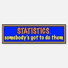 Statistician Bumper Bumper Bumper Sticker