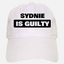SYDNIE is guilty Baseball Baseball Cap