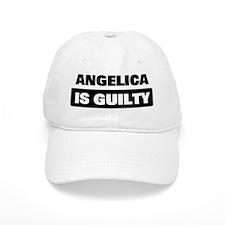 ANGELICA is guilty Baseball Cap