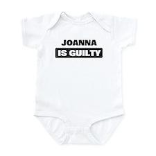 JOANNA is guilty Infant Bodysuit