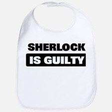 SHERLOCK is guilty Bib