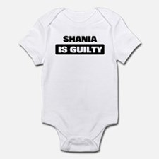 SHANIA is guilty Infant Bodysuit