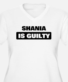 SHANIA is guilty T-Shirt