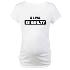 ALIYA is guilty Shirt