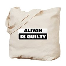 ALIYAH is guilty Tote Bag