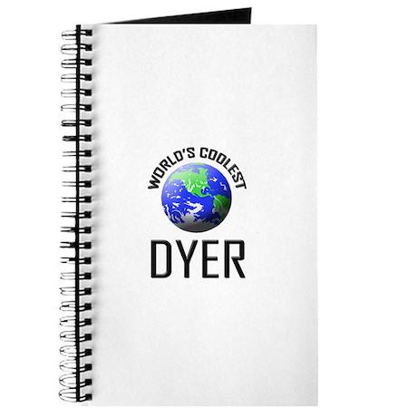 World's Coolest DYER Journal