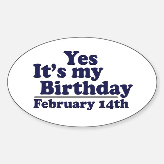February 14th Birthday Oval Decal