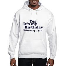 February 13th Birthday Hoodie