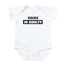SAIGE is guilty Infant Bodysuit