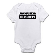 JACQUELYN is guilty Onesie