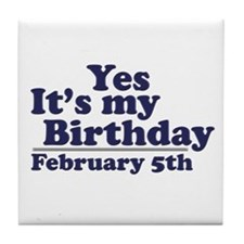 February 5th Birthday Tile Coaster