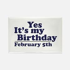 February 5th Birthday Rectangle Magnet