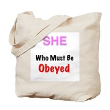 She who..... Tote Bag