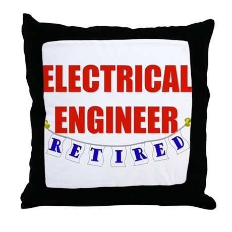 Retired Electrical Engineer Throw Pillow