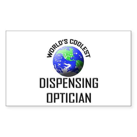 World's Coolest DISPENSING OPTICIAN Sticker (Recta