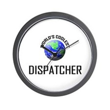 World's Coolest DISPATCHER Wall Clock