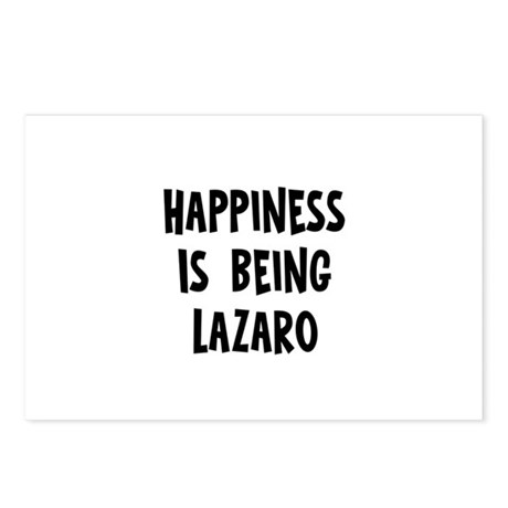 Happiness is being Lazaro Postcards (Package of 8)