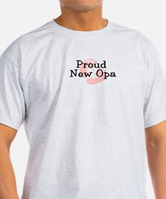Proud New Opa G T-Shirt