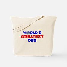 World's Greatest DBA (A) Tote Bag