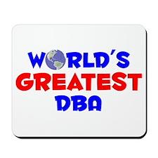 World's Greatest DBA (A) Mousepad