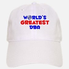 World's Greatest DBA (A) Baseball Baseball Cap