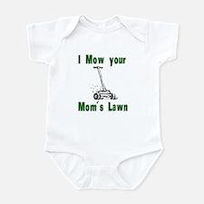 I Mow Your Mom's Lawn Infant Bodysuit