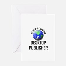 World's Coolest DESKTOP PUBLISHER Greeting Cards (