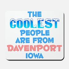 Coolest: Davenport, IA Mousepad