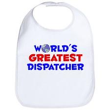 World's Greatest Dispa.. (A) Bib