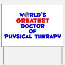World's Greatest Docto.. (A) Yard Sign