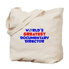 World's Greatest Docum.. (A) Tote Bag
