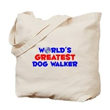 World's Greatest Dog w.. (A) Tote Bag