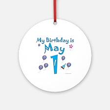 May 1st Birthday Ornament (Round)
