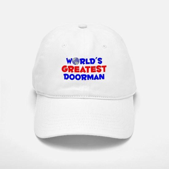 World's Greatest Doorman (A) Baseball Baseball Cap